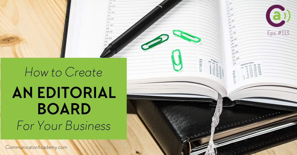 Eps. #113: How To Create an Editorial Board for Your Business